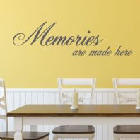 Memories are Made Here ~ Wall sticker / decals